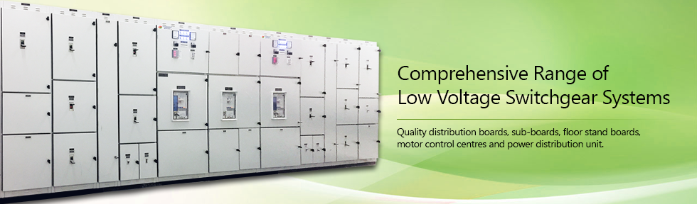 Comprehensive Range of Low Voltage Switchgear Systems
